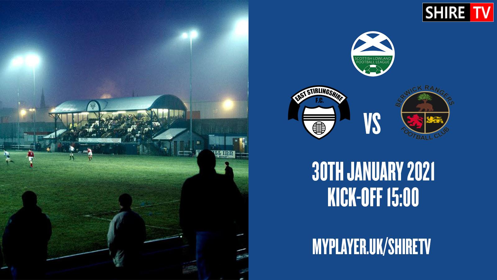 East Stirlingshire V Berwick Rangers (30th January 2021)