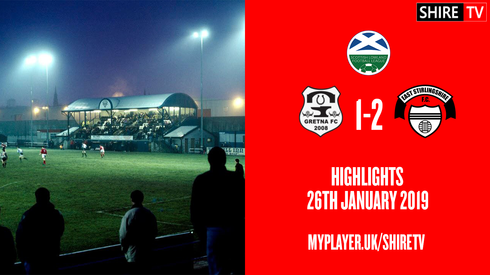 Gretna 2008 V East Stirlingshire (Lowland League 26th January 2019)