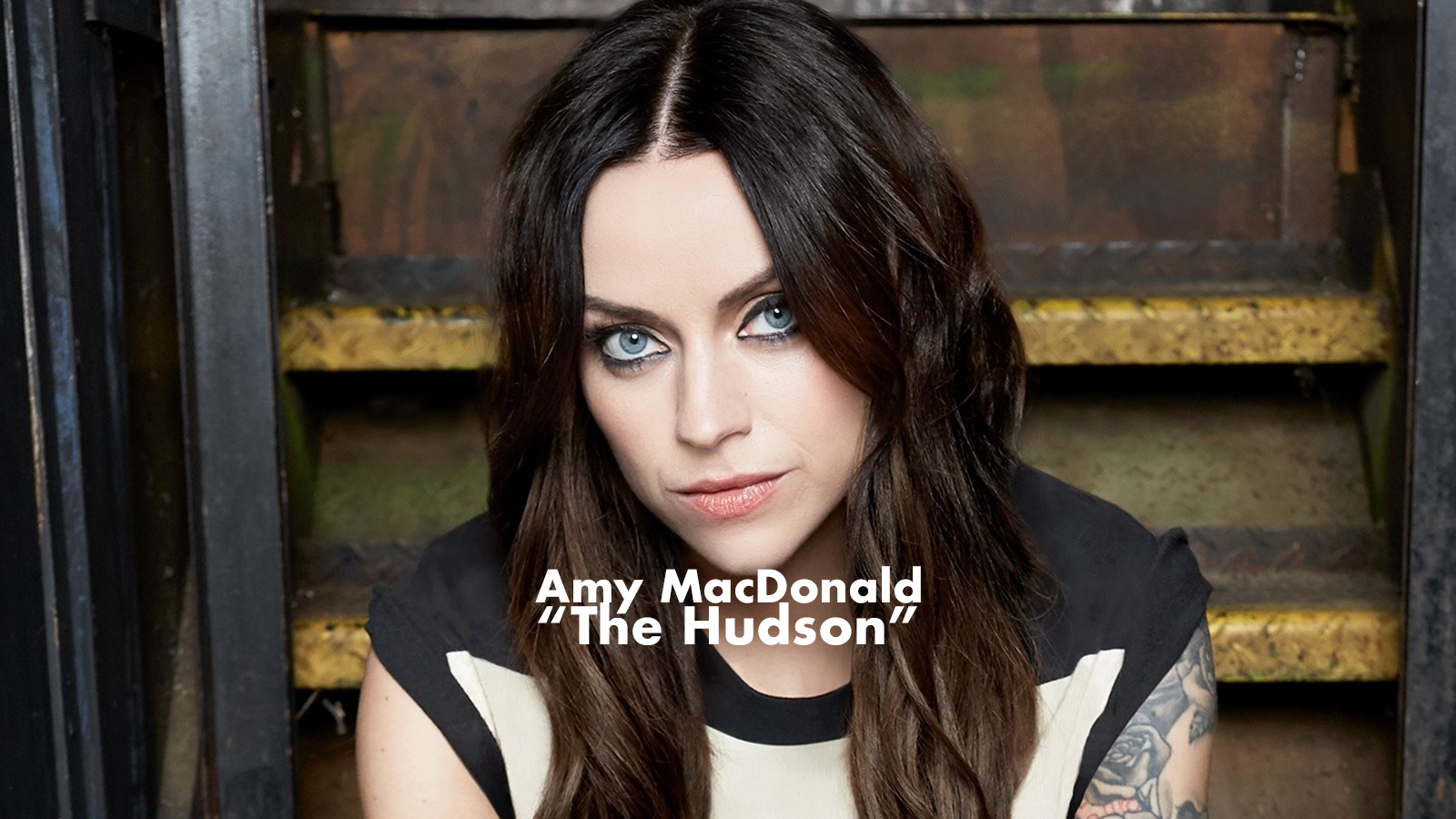 Amy MacDonald - The Hudson