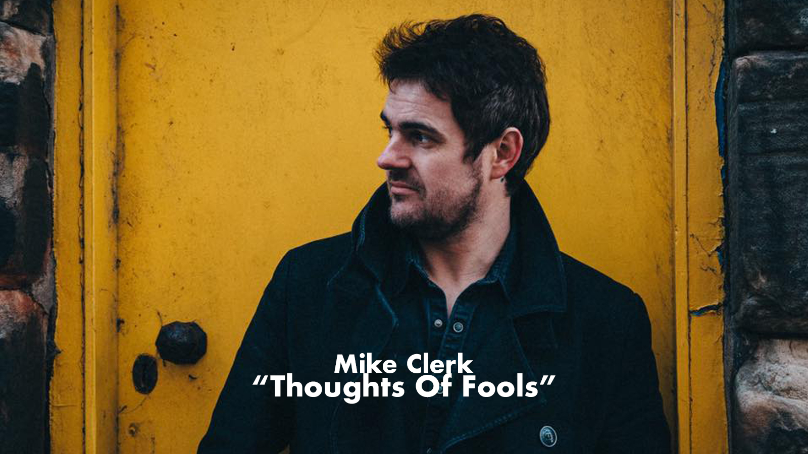 Mike Clerk - Thoughts Of Fools
