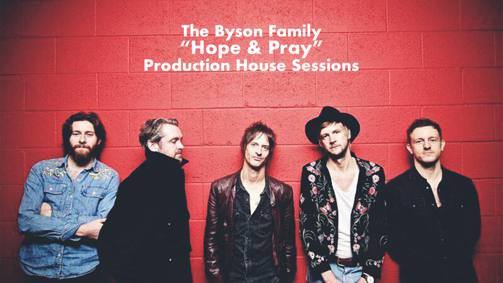Live at The Max: The Byson Family - Hope and Pray