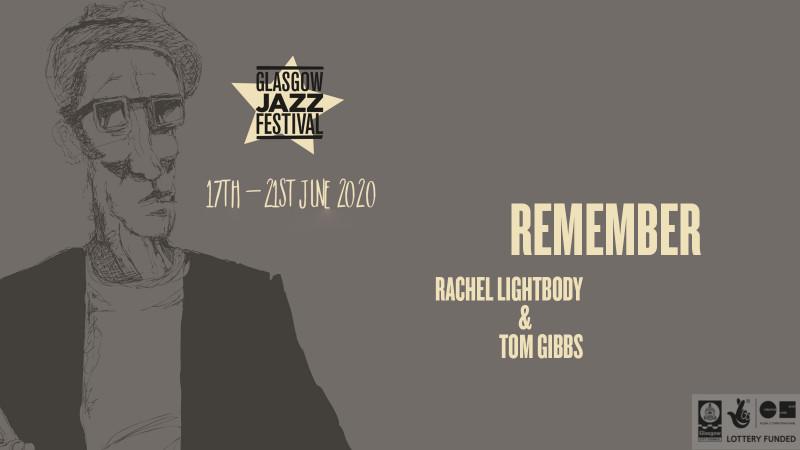 Remember - Rachel Lightbody & Tom Gibbs