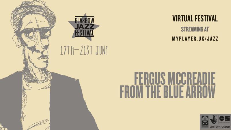 Fergus McCreadie - From The Blue Arrow