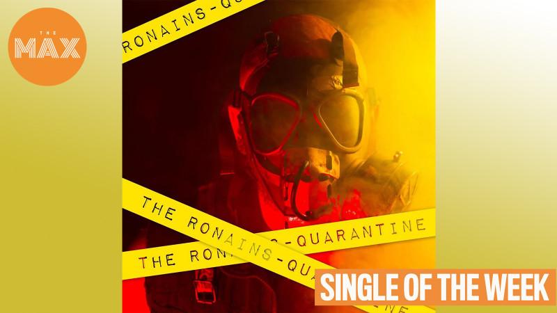 The Ronains - Quarantine
