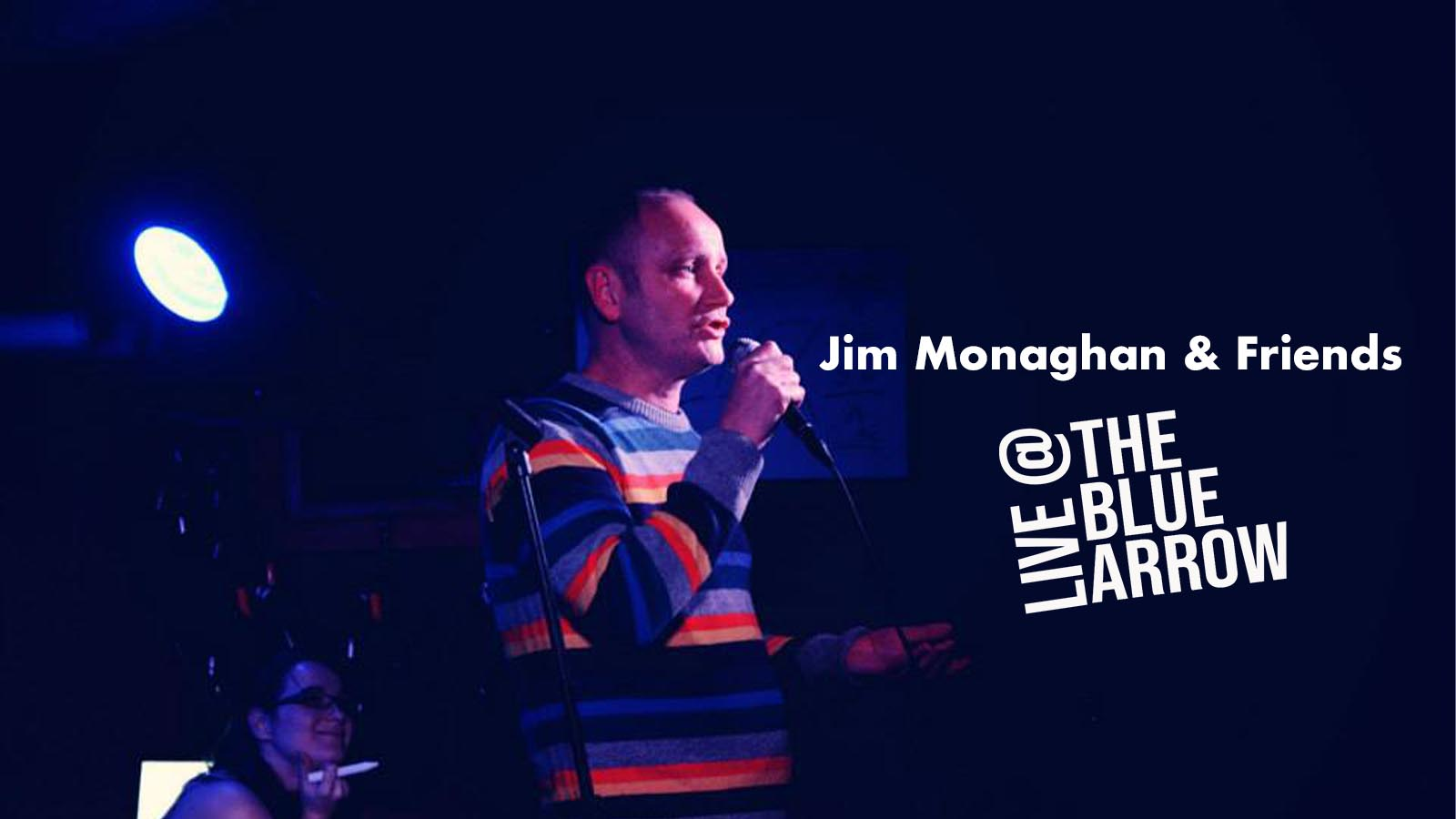 Jim Monaghan & Friends Live at The Blue Arrow