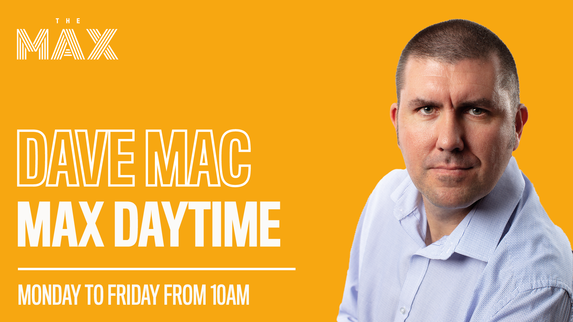 MAX Daytime with Dave Mac
