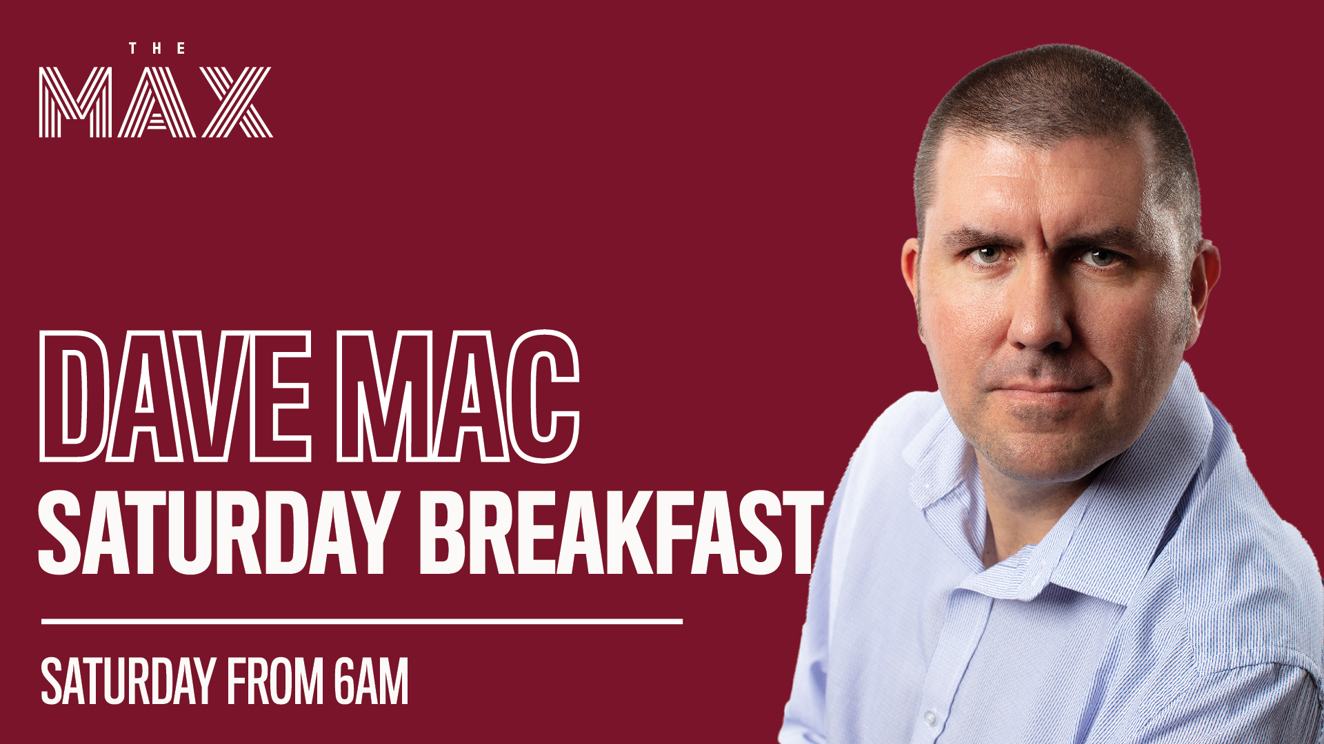 Saturday Breakfast with Dave Mac